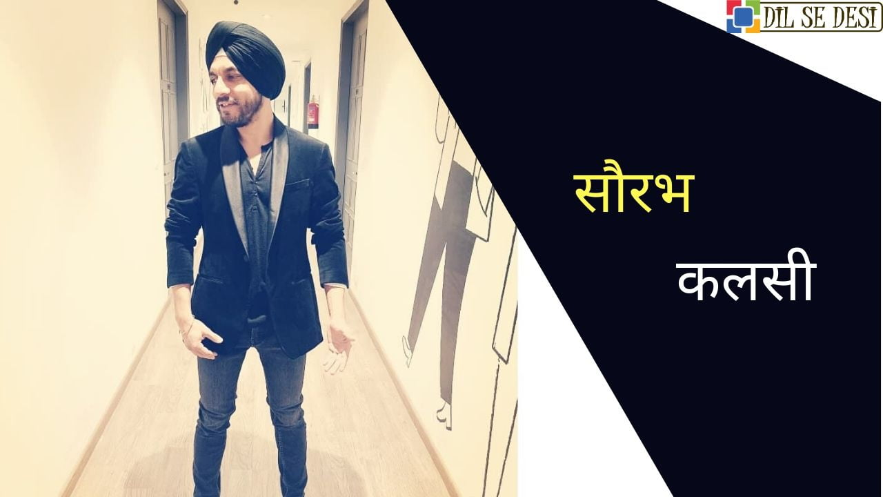 Saurabh Kalsi (Singer) Biography in Hindi