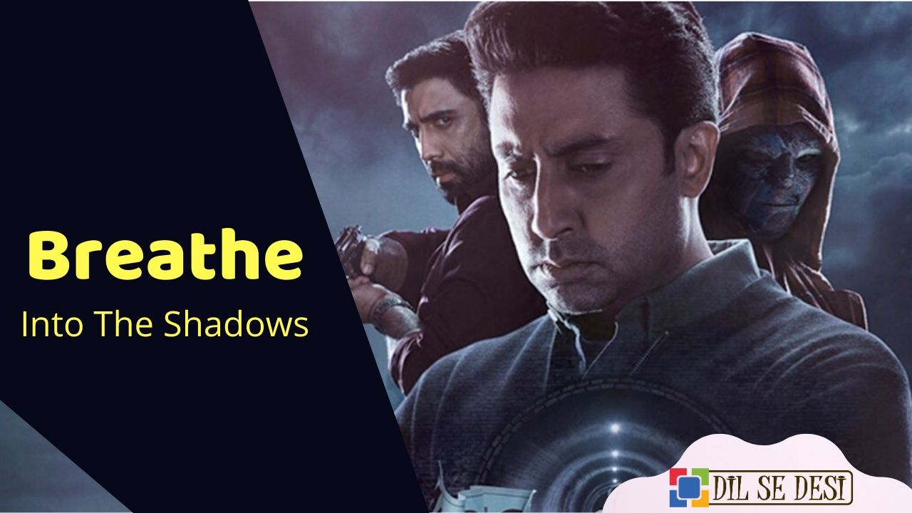 Breathe – Into The Shadows (Amazon Prime) Web Series Details in Hindi