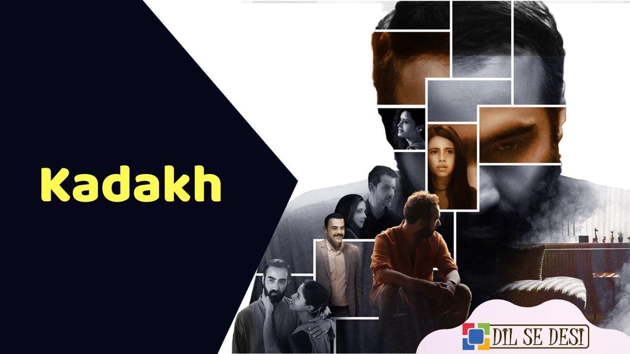 Kadakh (Sony Liv) Film Details in Hindi
