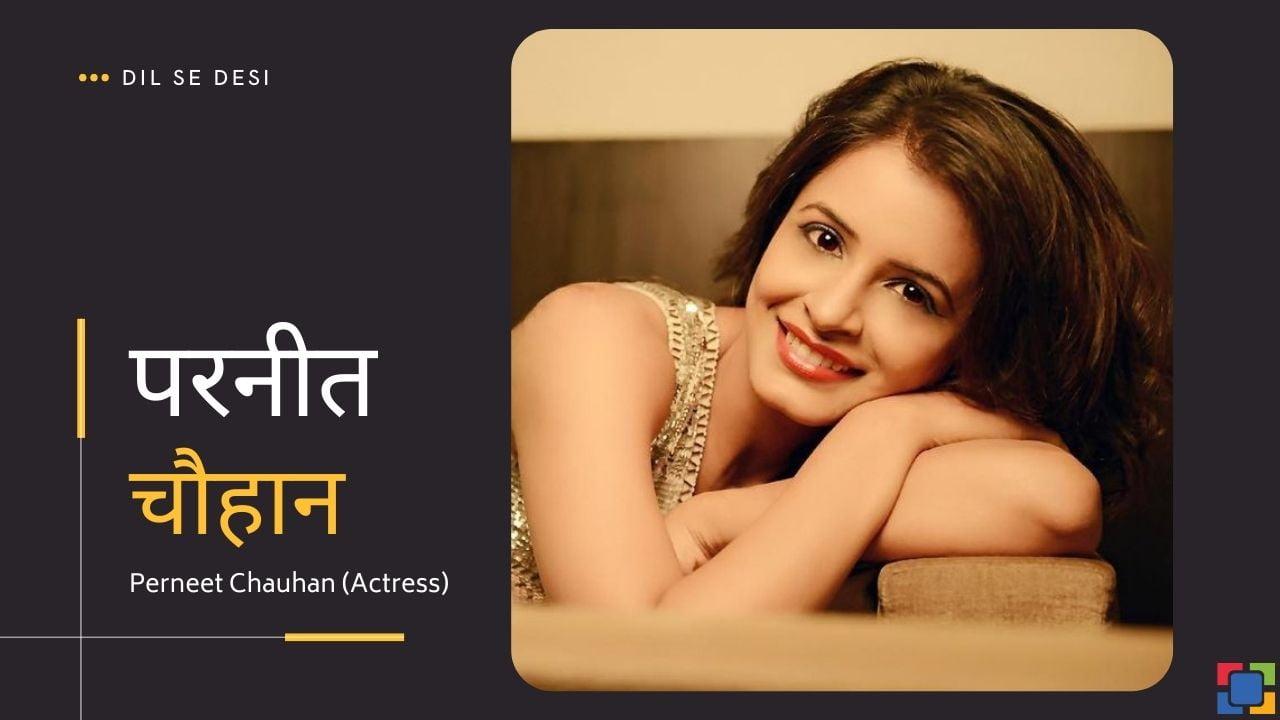 Perneet Chauhan (Actress)